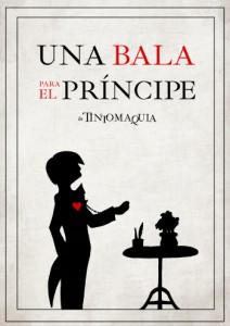"Portada de la novela ""Una bala para el príncipe"""