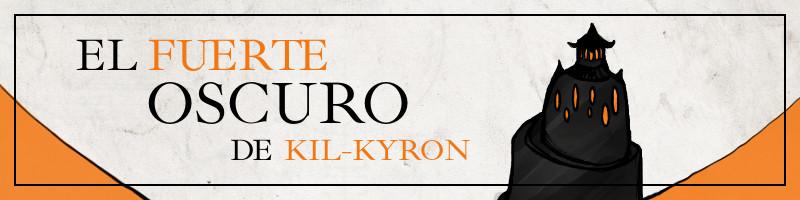 Banner para la novela por entregas El Fuerte Oscuro de Kil-Kyron.