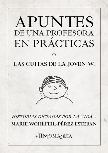 Portada de la obra por entregas Apuntes de una profesora en prácticas, o Las cuitas de la joven W.