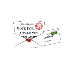 Vote for A Tale Yet Unclaimed!