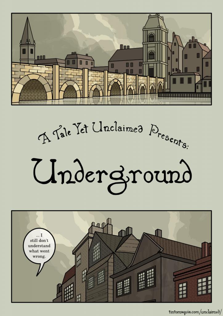 Underground, 1