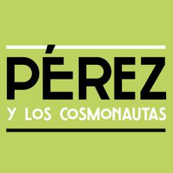 Pérez y los cosmonautas